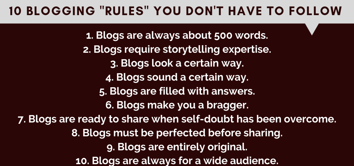 10 Blogging Rules You Don't Have to Follow
