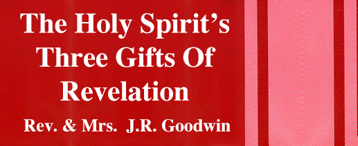 the Holy Spirit's Three gifts of revelation banner