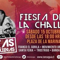 RANCAGUA: SÁBADO 15 DE OCTUBRE DE 2016 - FIESTA DE LA CHALLA