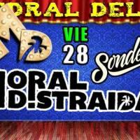 QUILICURA: VIERNES 28 DE OCTUBRE DE 2016 - MORAL DISTRAÍDA + SONDELVALLE
