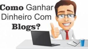 como ganhar dinheiro no blogspot