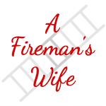 A Fireman's Wife