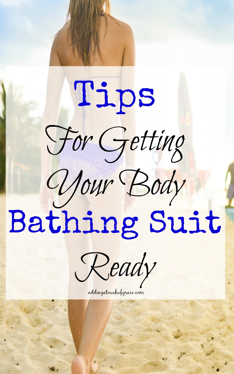 Simple tips for getting your body ready for bathing suit season.