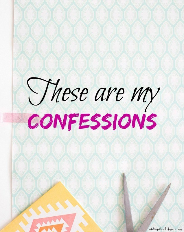 These Are My Confessions Round 4 A Fit Mom S Life