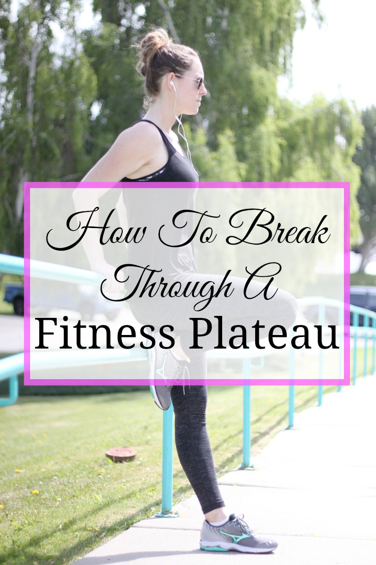 How to break through a fitness plateau: A few simple changes can help jump start your health and fitness journey again.