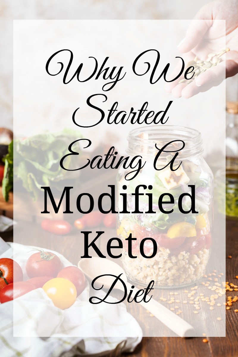 Why We Started Eating A Modified Ketogenic Diet - A Fit Mom's Life