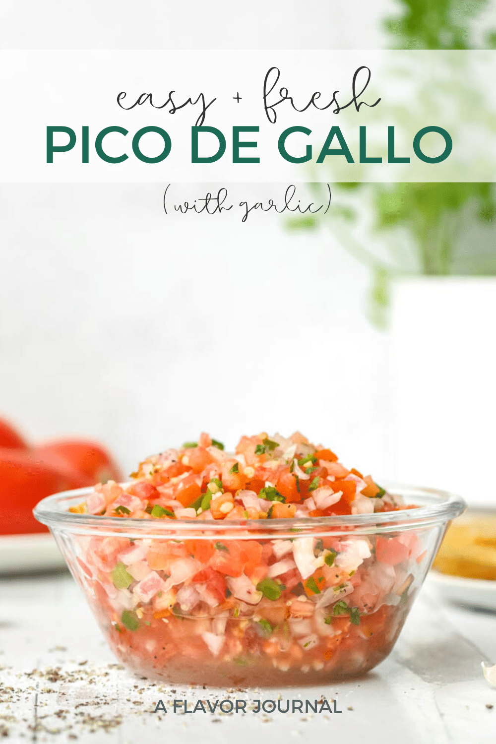 Fresh Pico de Gallo with Garlic