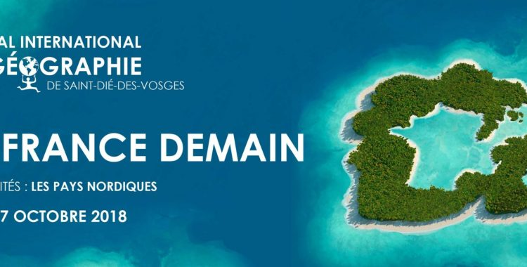 Retour sur le FIG 2018 : la promotion de la géographie au cœur des Vosges