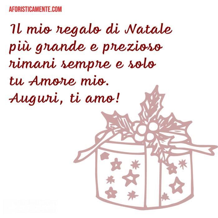Frasi d'auguri di buon natale da dedicare alla vostra lei. Auguri Di Natale Frasi Per Dire Buon Natale Amore Aforisticamente