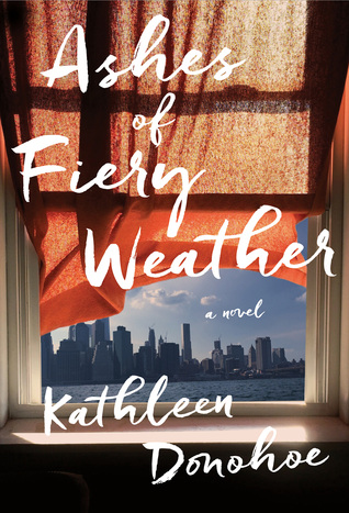Ashes of Fiery Weather by Kathleen Donohoe.jpg
