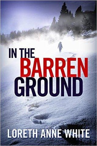 In the Barren Ground by Loreth Anne White.jpg
