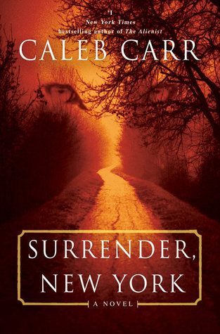 Surrender New York by Caleb Carr