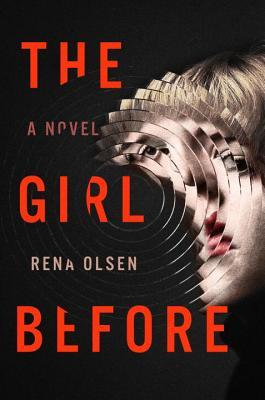 The Girl Before by Rena Olsen.jpg