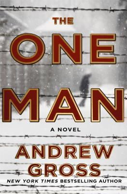 The One Man by Andrew Gross.jpg