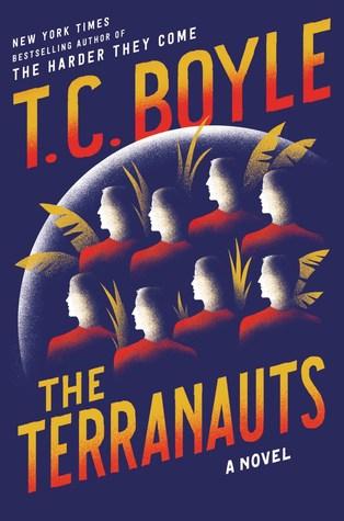 The Terranauts by Coraghessan T. Boyle.jpg