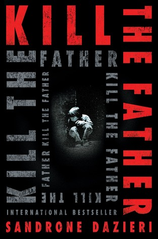 Kill the Father by Sandrone Dazieri.jpg