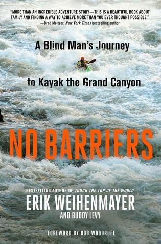 No Barriers by Erik Weihenmayer.jpg
