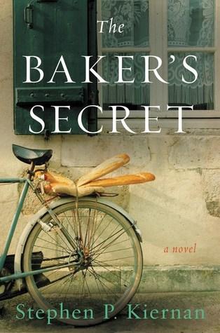 The Baker's Secret by Stephen P Kiernan