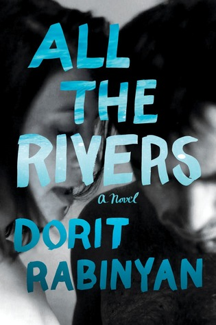 All the Rivers by Dorit Rabinyan.jpg