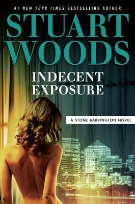 Indecent Exposure by Stuart Woods.jpg