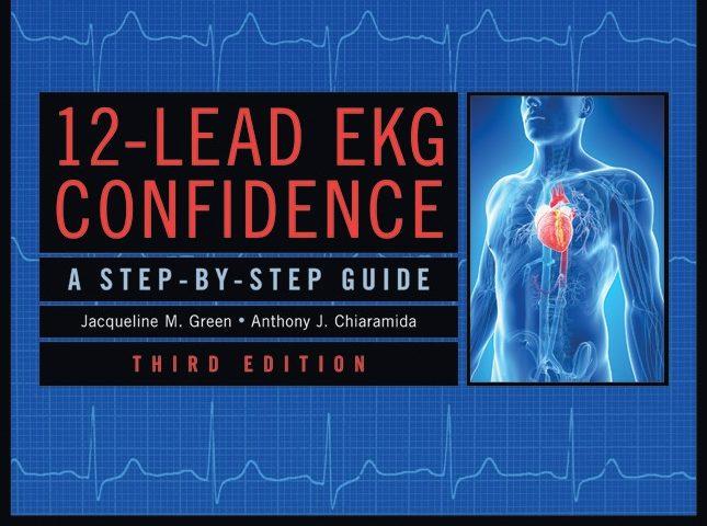 12-Lead EKG Confidence, Third Edition