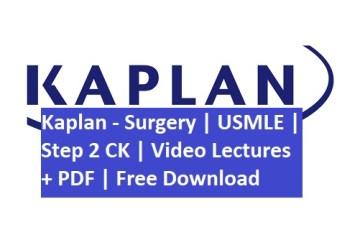 Kaplan usmle s2cK Surgery PDF and Video Lecutres Free Download