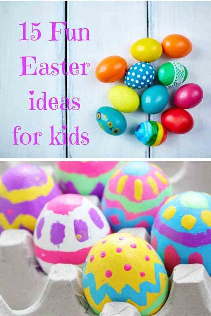 15 fun Easter ideas for kids