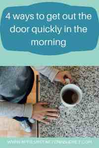 4 ways to get out the door quickly in the morning