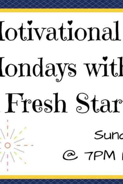 Motivational Monday Blogger Linkup #152