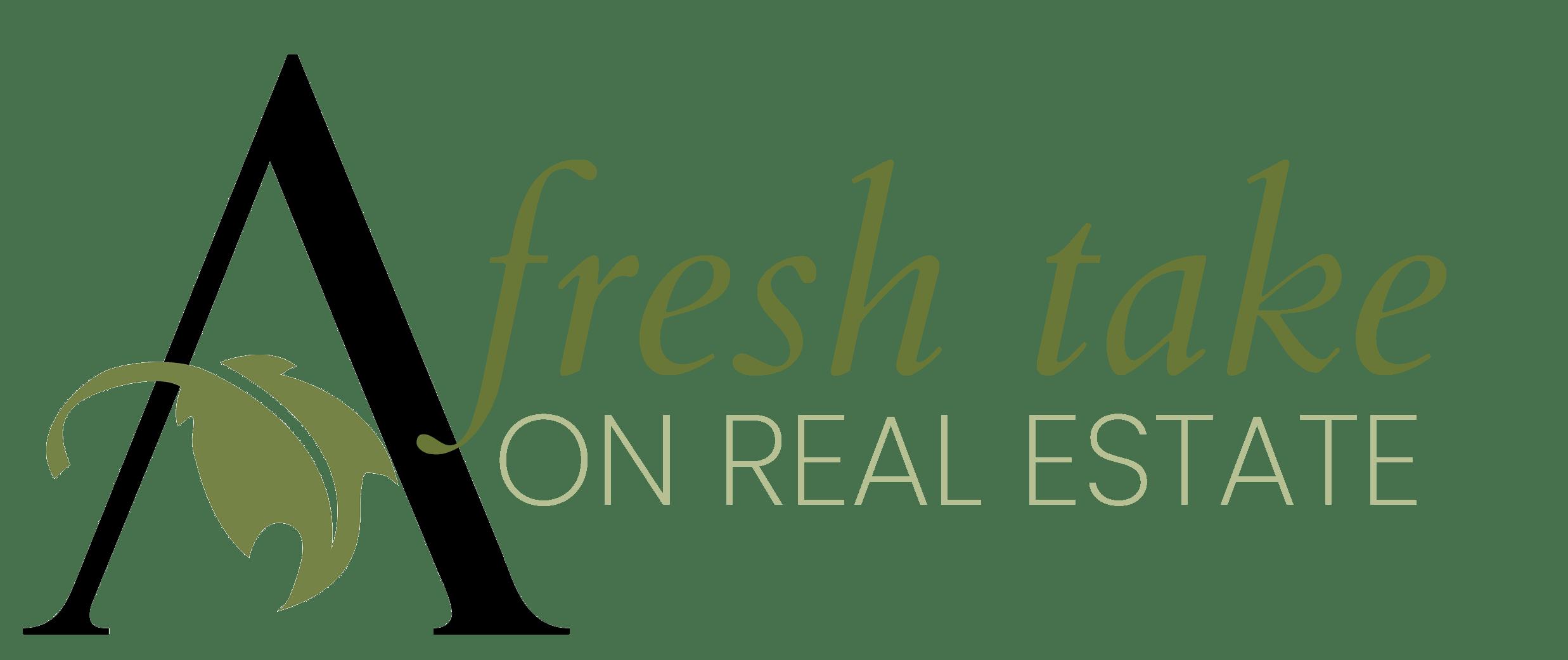 A Fresh Take on Real Estate
