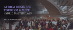 Africa Business Events Industry Set For Its First And 2021 Hybrid Africa MICE Masterclass 2021
