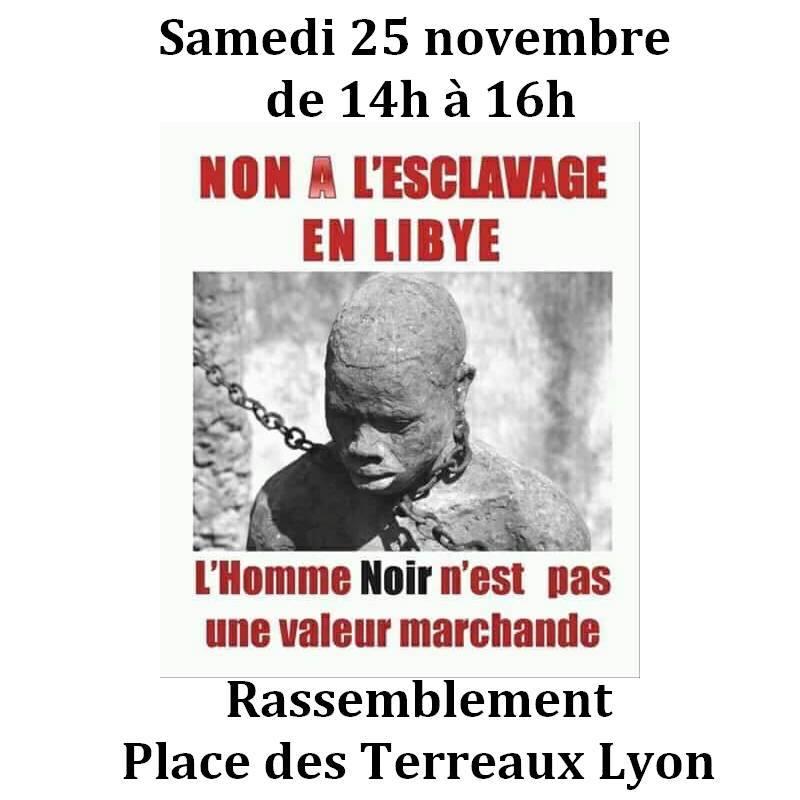 [Mobilisation] Lyon dit NON à l'esclavage en Libye