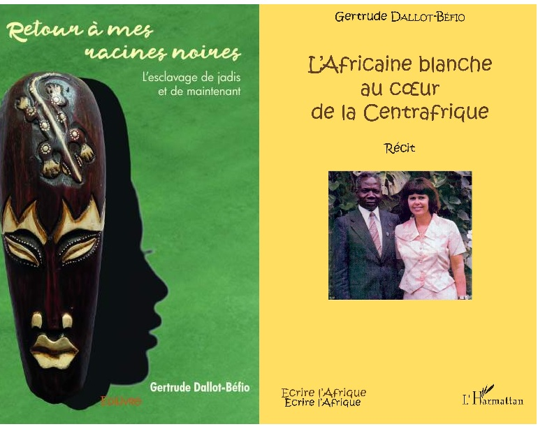 """[LITTERATURE] Gertrude Dallot-Biéfo présentera ses deux ouvrages """"L'Africaine blanche au coeur de la Centrafrique"""" et """"Retour à mes racines noires – L'esclavage de jadis et de maintenant"""" vendredi 31 mai 2019 à Lyon"""