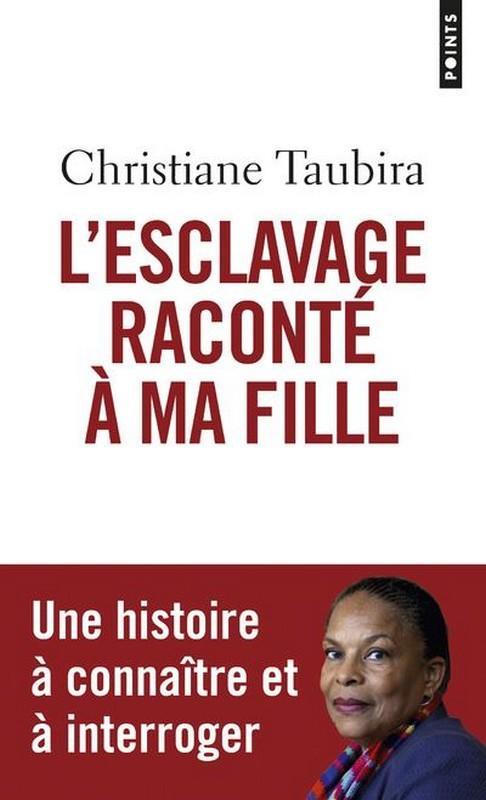 """[LITTERATURE] """"L'esclavage raconté à ma fille"""" de  Christiane TAUBIRA disponible à la bibiothèque Mwana Afrobook"""