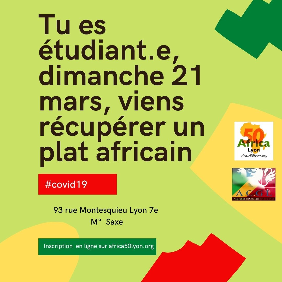 [SOLIDARITE] Tu es étudiant.e, dimanche 21 mars 2021 viens récupérer un plat africain offert par l'ACGL et Africa 50