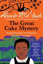 The Great Cake Mystery: Precious Ramotswe's Very First Case Book Cover