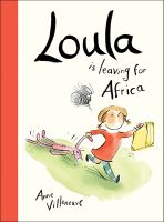 Loulla is leaving for Africa Book Cover