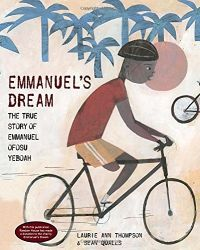 Emmanuel's Dream:  The True Story of Emmanuel Ofosu  Book Cover