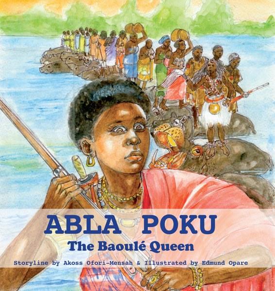 Abla Pokou, the Baoule Queen Book Cover