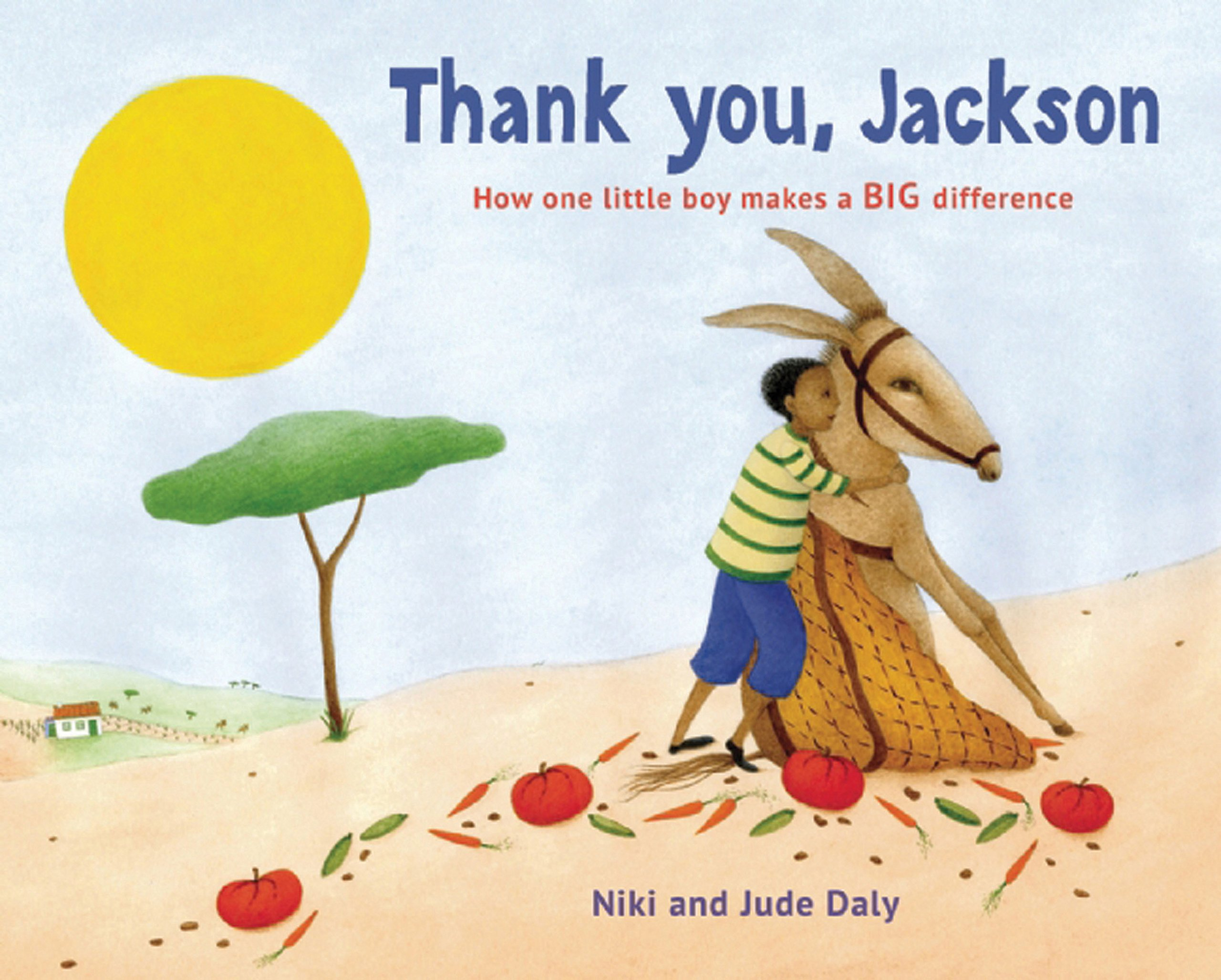 Thank you, Jackson : How One Little Boy Makes a BIG Difference Book Cover