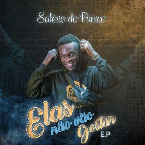 Salésio Do Pânico – Já Não Quero Namorar (feat. Boy MG)