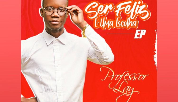 Professor-Lay-Ser-Feliz-É-Uma-Escolha-EP
