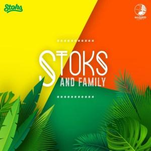 DJ Stoks – Stoks & Family (Album)