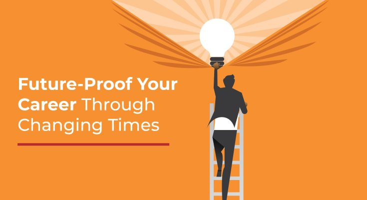 How To Future-proof Your Career