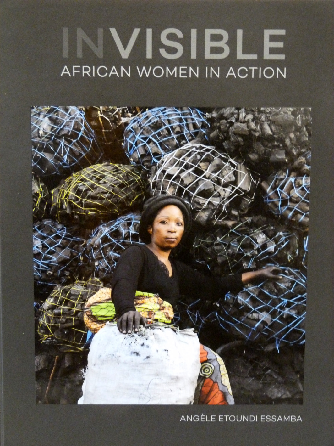 Angle Etoundi Essamba Invisible African Women in Action