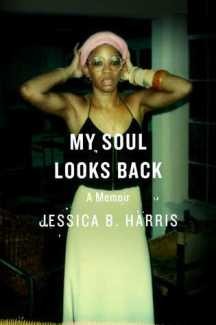 Read blurb/Purchase My Soul Looks Back: A Memoir
