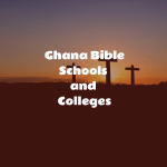 Bible Schools and Colleges in Ghana
