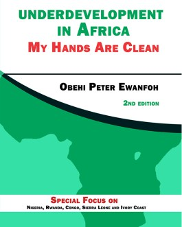 Underdevelopment In Africa: My Hands are Clean