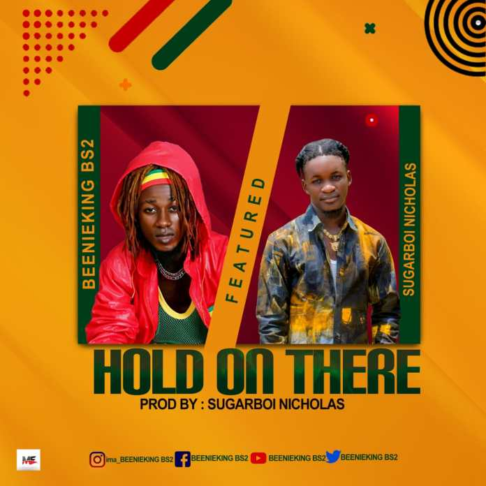 Beenieking BS2 to release 'Hold On There' official video soon
