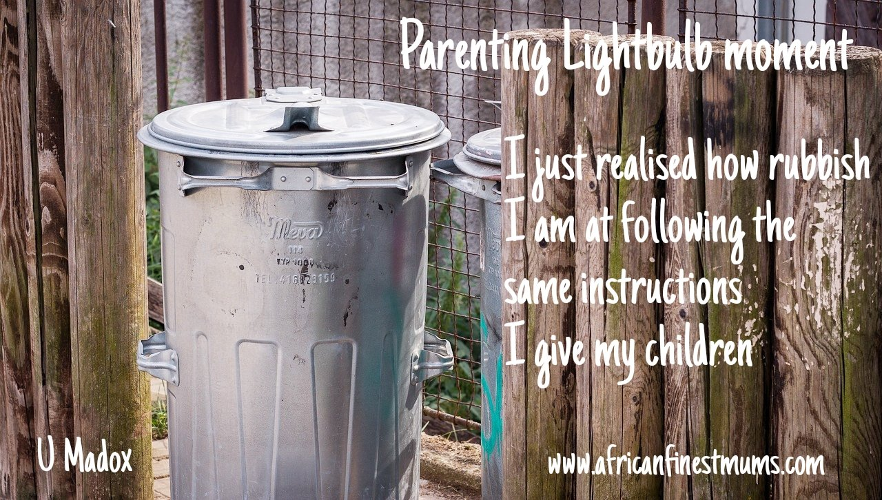 Africanfinestmums - Parenting quotes - Rubbish at following instructions